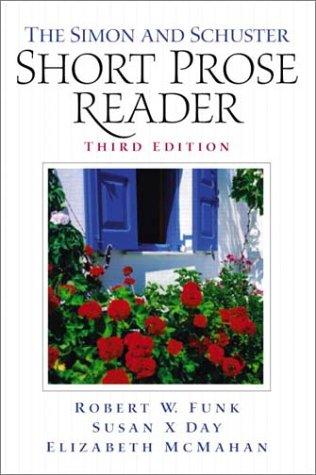 9780130974105: The Simon & Schuster Short Prose Reader (3rd Edition)