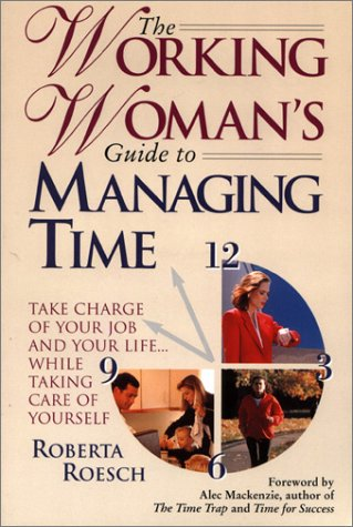 9780130974297: The Working Woman's Guide to Managing Time