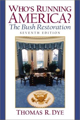 9780130974624: Who's Running America? The Bush Restoration (7th Edition)