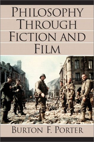 9780130975065: Philosophy Through Fiction and Film