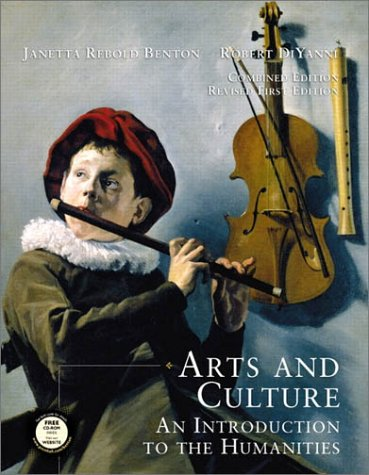 9780130975096: Arts and Culture: Combined: An Introduction to the Humanities