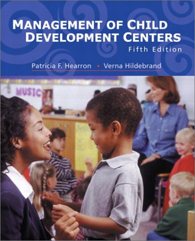 9780130975164: Management of Child Development Centers (5th Edition)