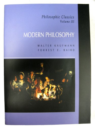 9780130975515: Philosophic Classics:Vol 3: Modern: Modern Philosophy: 003