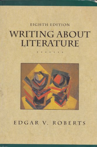 9780130975850: Writing About Literature