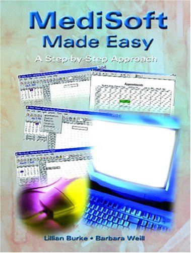 9780130977106: MediSoft Made Easy: A Step-By-Step Approach