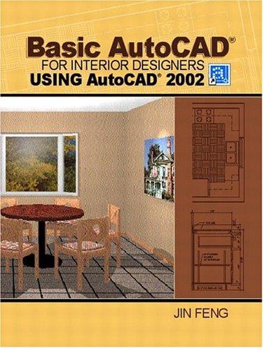 9780130977205: Basic AutoCAD for Interior Designers Using AutoCAD 2002