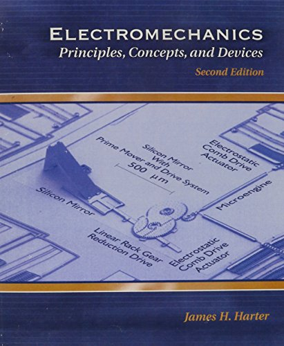 Electromechanics: Principles, Concepts and Devices (2nd Edition): Harter, James