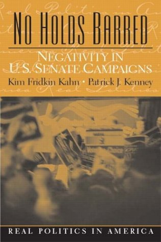9780130977601: No Holds Barred: Negativity in United States Senate Campaigns