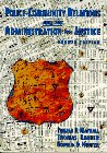 9780130977915: Police Community Relations and the Administration of Justice