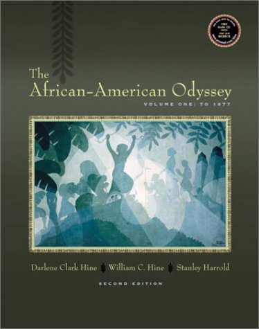 9780130977946: The African-American Odyssey, Volume I: To 1877 (2nd Edition)