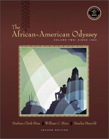 9780130977953: The African-American Odyssey, Volume II: Since 1863 (2nd Edition)