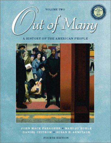 9780130977991: Out of Many: A History of the American People, Volume II (4th Edition)