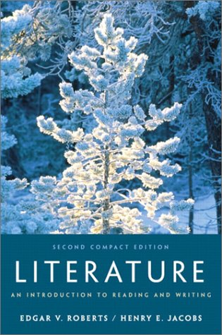 9780130978028: Literature: An Introduction to Reading and Writing, Compact (2nd Edition)