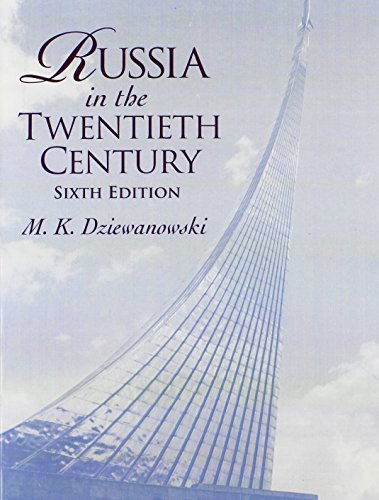 9780130978523: Russia in the Twentieth Century (6th Edition)