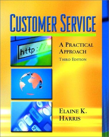 9780130978530: Customer Service: A Practical Approach