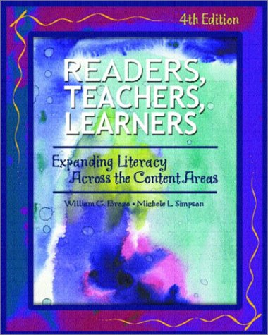 9780130978554: Readers, Teachers, and Learners: Expanding Literacy Across the Content Areas (4th Edition)