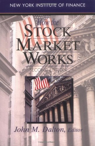 9780130978660: How the Stock Market Works (New York Institute of Finance)
