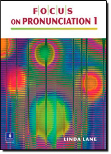 9780130978738: Focus on Pronunciation 1  (Book & CD)