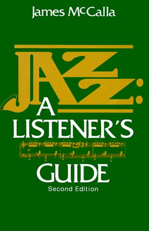 9780130979407: Jazz: A Listener's Guide