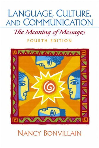 9780130979537: Language, Culture, and Communication: The Meaning of Messages