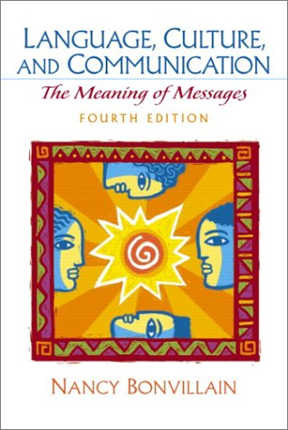 9780130979537: Language, Culture, and Communication: The Meaning of Messages (4th Edition)