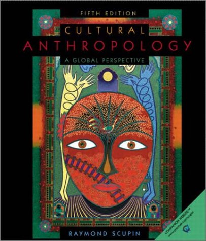 9780130979544: Cultural Anthropology: A Global Perspective (5th Edition)