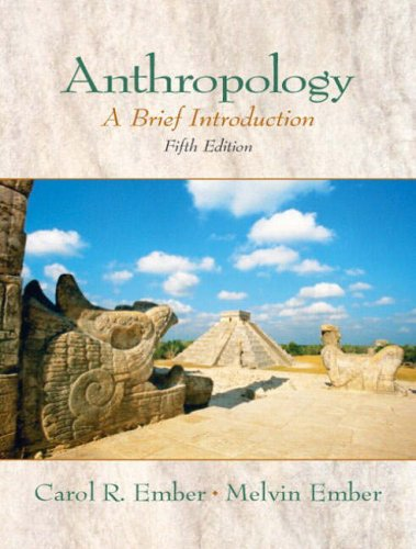 9780130979551: Anthropology: A Brief Introduction