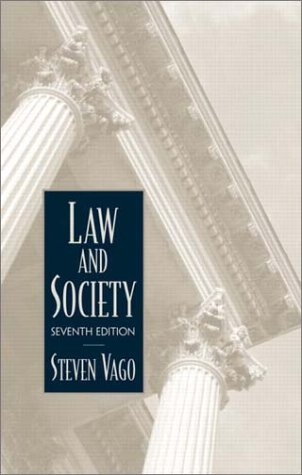 9780130979582: Law and Society (7th Edition)
