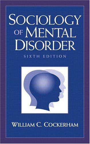 9780130979599: Sociology of Mental Disorder (6th Edition)