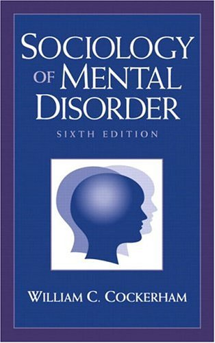 9780130979599: Sociology of Mental Disorder