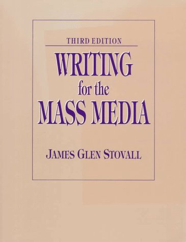 9780130979650: Writing for the Mass Media
