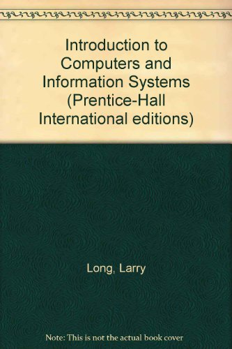 9780130979810: Introduction to Computers and Information Systems (Prentice-Hall International editions)
