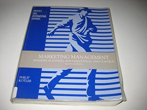 Marketing Management: Analysis, Planning, Implementation and Control: Philip Kotler