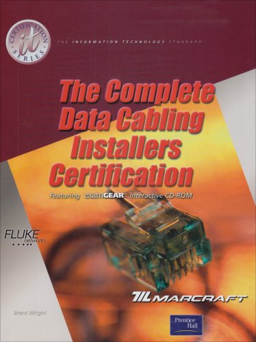 9780130980458: Complete Data Cabling Installers Certification (It Certification Series)