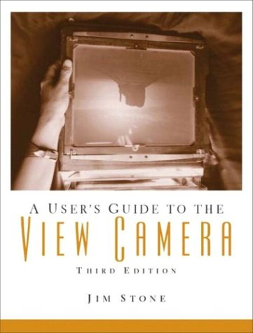 9780130981165: A User's Guide to the View Camera