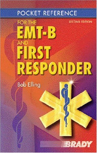 9780130981677: Pocket Reference for the EMT-B and First Responder (2nd Edition)
