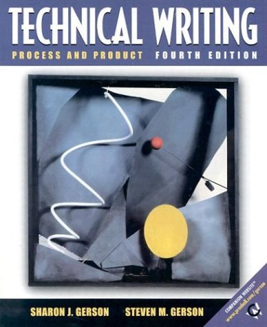 9780130981745: Technical Writing: Process and Product (4th Edition)