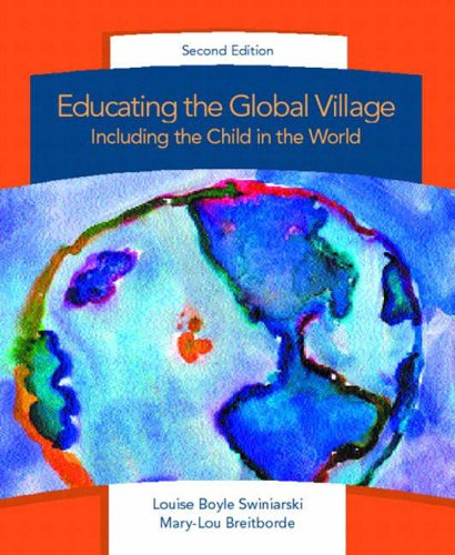 9780130981769: Educating the Global Village: Including the Child in the World