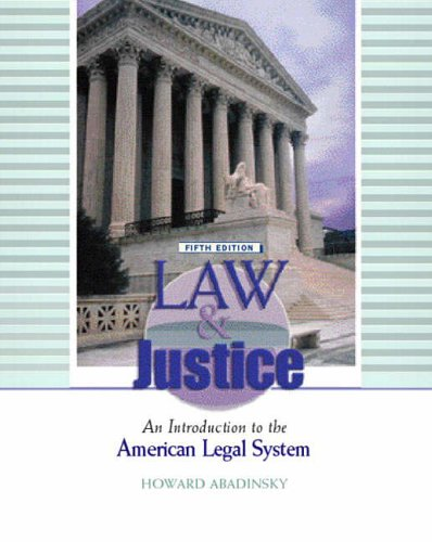 9780130981806: Law and Justice: An Introduction to the American Legal System