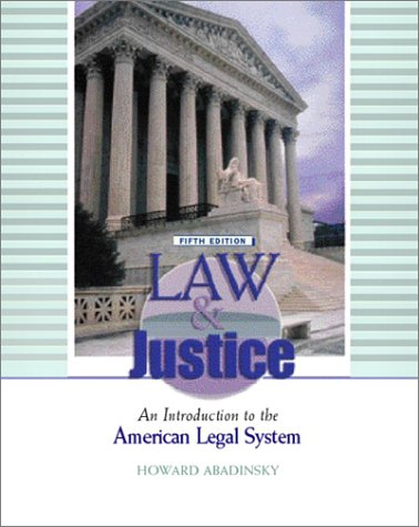 9780130981806: Law and Justice: An Introduction to the American Legal System (5th Edition)