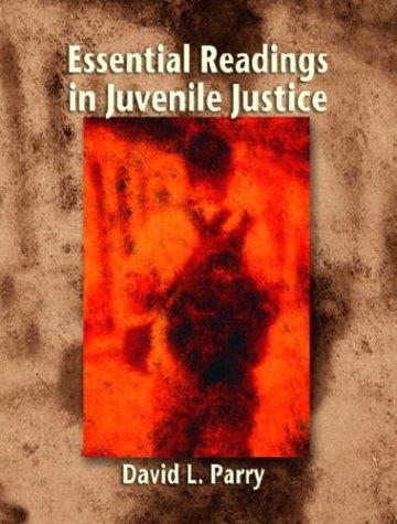 9780130981868: Essential Readings in Juvenile Justice