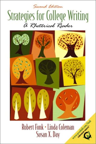 9780130982551: Strategies for College Writing: A Rhetorical Reader (2nd Edition)