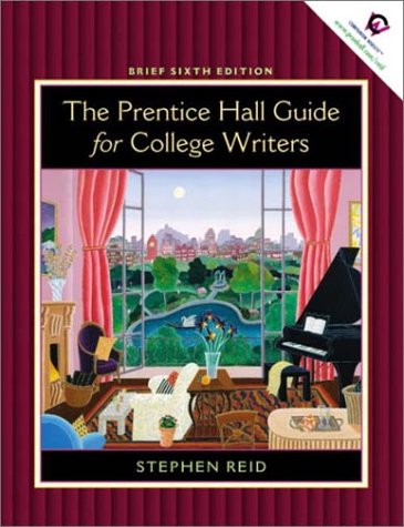 9780130982582: Prentice Hall Guide for College Writers: Brief Edition without Handbook (6th Edition)
