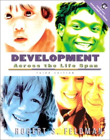 9780130982810: Development Across the Life Span (3rd Edition)