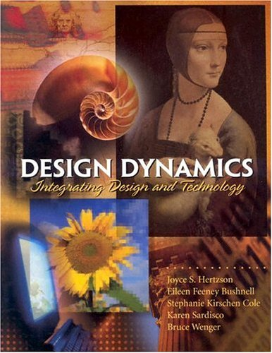 9780130983503: Design Dynamics: Integrating Design and Technology