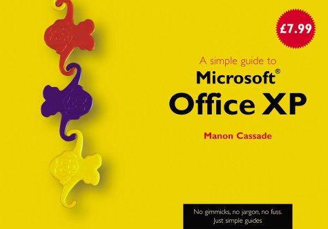 9780130983619: A Simple Guide to Office XP (Simple Guides)