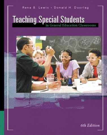 9780130983664: Teaching Special Students in General Education Classrooms (6th Edition)