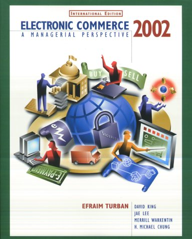 9780130984258: Electronic Commerce 2002: A Managerial Perspective (Prentice Hall international editions)