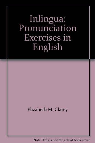 9780130984708: Inlingua: Pronunciation Exercises in English