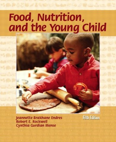 9780130984852: Food, Nutrition, and the Young Child (5th Edition)